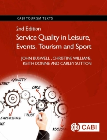 Service Quality in Leisure, Events, Tourism and Sport, Hardback Book