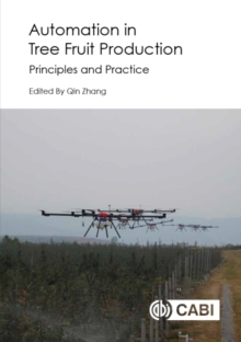 Automation in Tree Fruit Production : Principles and Practice, Hardback Book