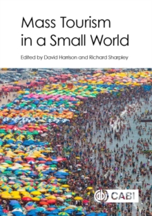 Mass Tourism in a Small World, Hardback Book