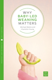 Why Starting Solids Matters, Paperback / softback Book