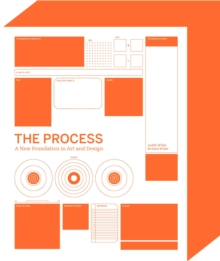 Process : A New Foundation in Art and Design, Paperback Book