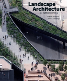 Landscape Architecture: An Introduction, Paperback Book