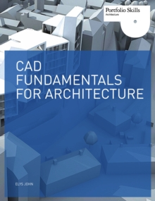 CAD Fundamentals for Architecture, Paperback Book