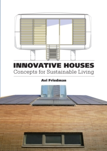 Innovative Houses : Concepts for Sustainable Living, Paperback / softback Book