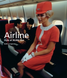 Airline: Style at 30,000 Feet : Style at 30,000 Feet, Paperback / softback Book