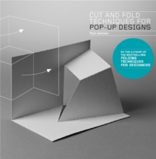 Cut and Fold Techniques for Pop-Up Designs, Paperback Book
