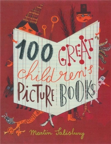 100 Great Children's Picturebooks, Hardback Book