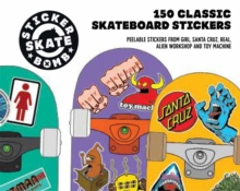 Skateboard Stickers: 150 Classic Skateboard Stickers, Paperback / softback Book