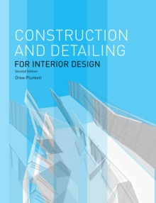 Construction and Detailing for Interior Design - 2nd edition, Paperback Book