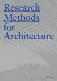 Research Methods for Architecture, Paperback / softback Book