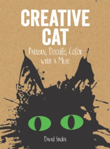 Creative Cat: Pattern, Doodle, Colour with a Muse, Paperback Book