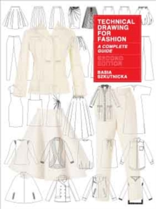 Technical Drawing for Fashion : A Complete Guide, Paperback Book