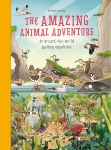 Amazing Animal Adventure: An Around-the-World Spotting Expedition, Hardback Book