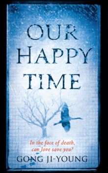 Our Happy Time, Paperback Book