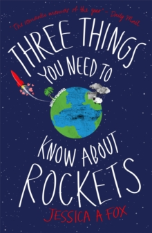 Three Things You Need to Know About Rockets : A memoir, Paperback / softback Book