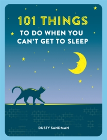 101 Things To Do When You Can't Get To Sleep, Paperback / softback Book