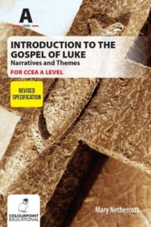 Introduction to the Gospel of Luke for CCEA A Level - Narratives and Themes, Paperback / softback Book