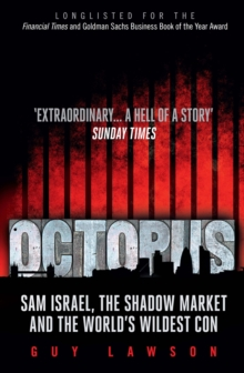 Octopus : The Secret Market, and the World's Wildest Con, Paperback Book