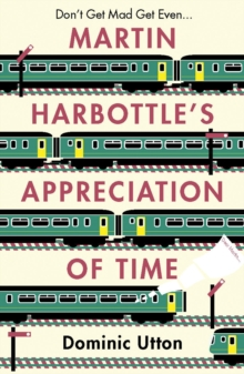 Martin Harbottle's Appreciation of Time, Paperback / softback Book