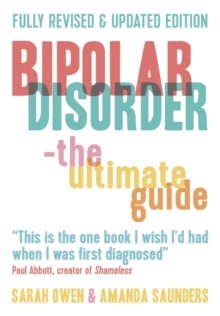 Bipolar Disorder : The Ultimate Guide, Paperback / softback Book