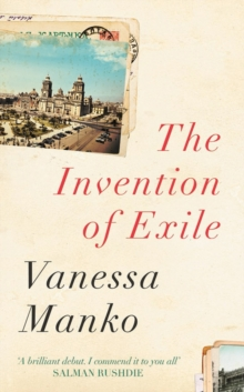 The Invention of Exile, Hardback Book