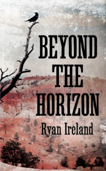 Beyond the Horizon, Hardback Book