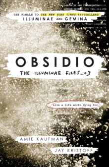 Obsidio - the Illuminae files part 3, Paperback Book