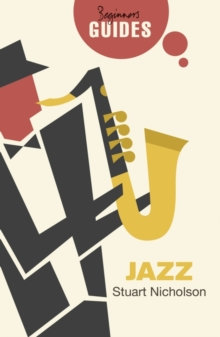 Jazz : A Beginner's Guide, Paperback Book