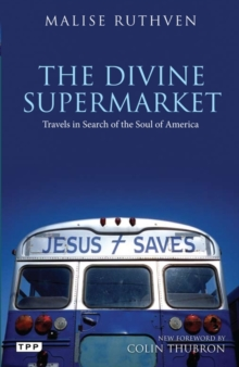 The Divine Supermarket : Travels in Search of the Soul of America, Paperback / softback Book