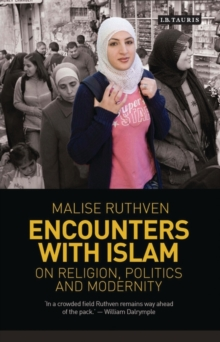 Encounters with Islam : On Religion, Politics and Modernity, Hardback Book