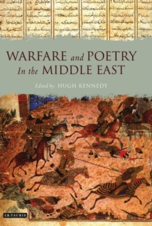 Warfare and Poetry in the Middle East, Hardback Book