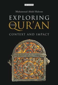 Exploring the Qur'an : Context and Impact, Hardback Book