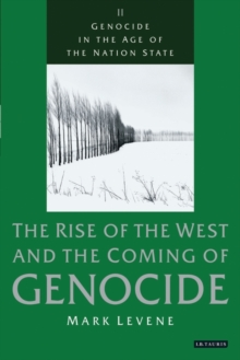 Genocide in the Age of the Nation State : Volume 2: The Rise of the West and the Coming of Genocide, Paperback / softback Book