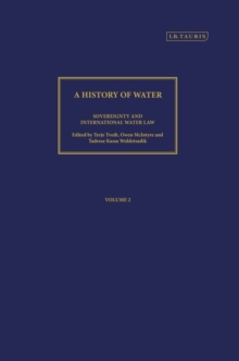 A History of Water : Sovereignty and International Water Law v.2, Hardback Book