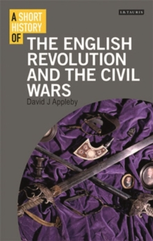 A Short History of the English Revolution and the Civil Wars, Paperback / softback Book