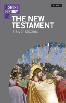 A Short History of the New Testament, Paperback / softback Book