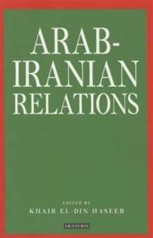 Arab-Iranian Relations, Paperback / softback Book