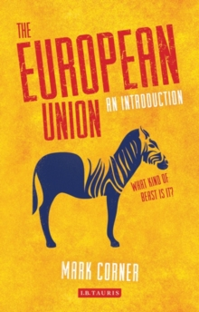 The European Union : An Introduction, Paperback / softback Book