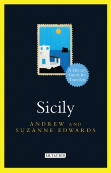 Sicily : A Literary Guide for Travellers, Hardback Book