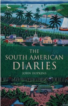 The South American Diaries, Paperback / softback Book