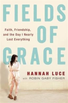 Fields of Grace, Paperback / softback Book