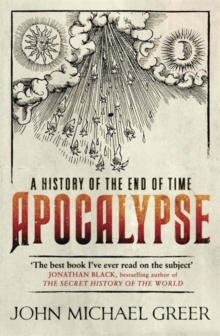 Apocalypse : A History of the End of Time, Paperback / softback Book