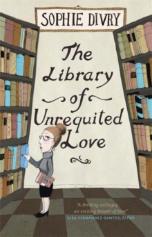 The Library of Unrequited Love, Paperback / softback Book