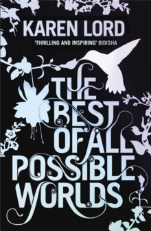 The Best of All Possible Worlds, Paperback Book