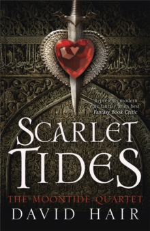 Scarlet Tides : The Moontide Quartet Book 2, Paperback Book