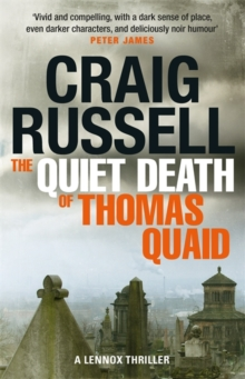 The Quiet Death of Thomas Quaid : Lennox 5, Paperback Book