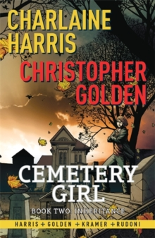 Inheritance : Cemetery Girl Book 2, Paperback / softback Book