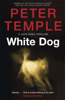 White Dog : A Jack Irish Thriller (4), Paperback Book