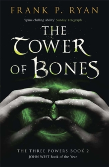 The Tower of Bones : The Three Powers Book 2, Paperback Book