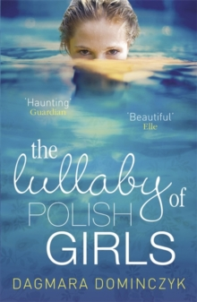 The Lullaby of Polish Girls, Paperback Book